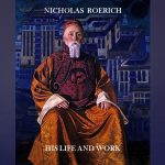 Nicholas Roerich Video Presentation.